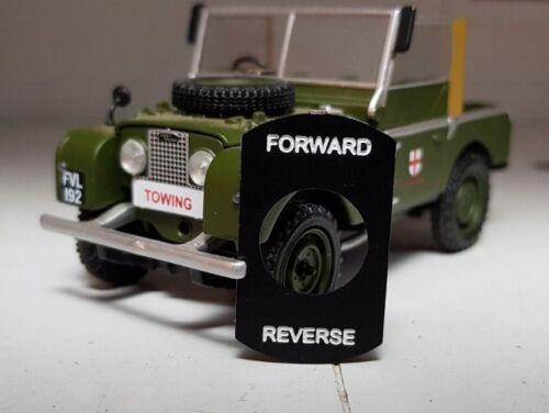 Toylander Land Rover Serie 1 2 2a 3 Maßstab Geätzt nach Vorn Umkehr Schalter Tag