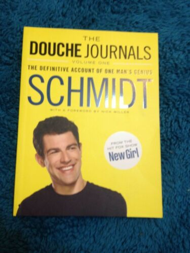 1 of 1 - SCHMIDT, THE DOUCHE JOURNALS. VOLUME ONE. 9780062238672