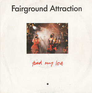 FAIRGROUND-ATTRACTION-Find-My-Love