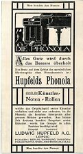 Ludwig Hupfeld A.- G. Leipzig Phonola Alles Gute wird dur.. Histor. Annonce 1907