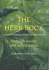 The Herb Book by Halzephron Herb Farm, Deborah Fowler, Sally Cuckson (Paperback, 2003)