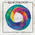 All the Sides of a Circle by Bleach Blood (CD, Mar-2015, Transmission Recordings)