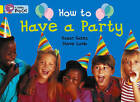 Collins Big Cat: How to Have a Party Workbook by HarperCollins Publishers (Paperback, 2012)