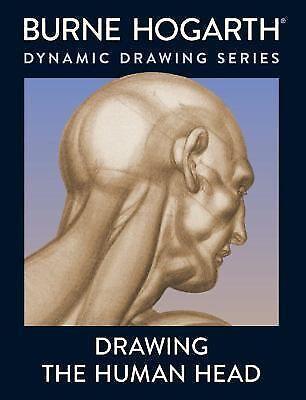 Drawing the Human Head by Hogarth, Burne