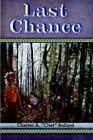 Last Chance by Chester a Ballard 9781420835991 Hardback 2005