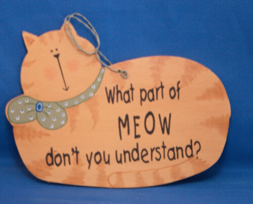 What Part of MEOW Don/'t You Understand