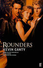 Rounders by Kevin Canty (Paperback, 1998)