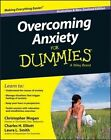 Overcoming Anxiety for Dummies, Australian and New Zealand Edition by Charles H. Elliott, Christopher Mogan, Laura L. Smith (Paperback, 2013)