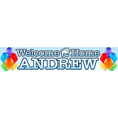 2 X WELCOME HOME PERSONALISED BANNERS