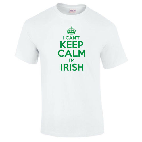Shirt I Can/'t Keep Calm I/'m Irish Rugby Football Joke Funny Sports Unisex T