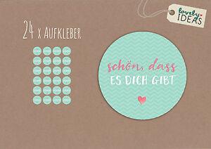24-x-Geschenkaufkleber-034-Schoen-dass-es-dich-gibt-034-Text-034-40mm-tuerkis-Aufkleber