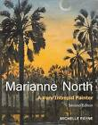 Marianne North: A Very Intrepid Painter. Second Edition. by Michelle Payne (Hardback, 2016)