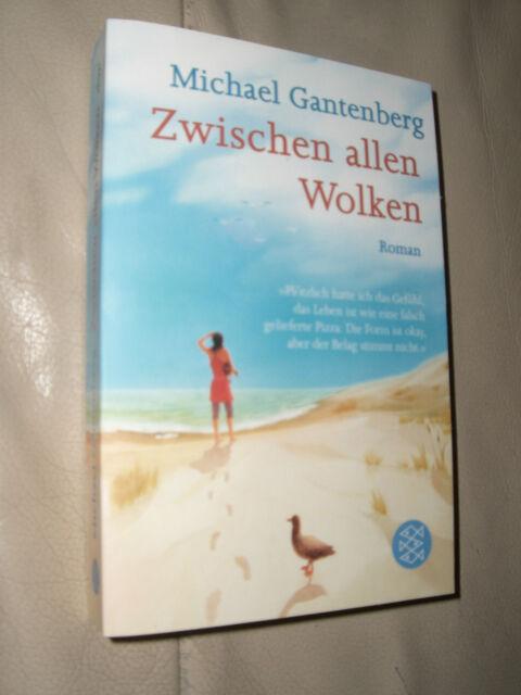 Zwischen allen Wolken von Michael Gantenberg (2012, Taschenbuch)