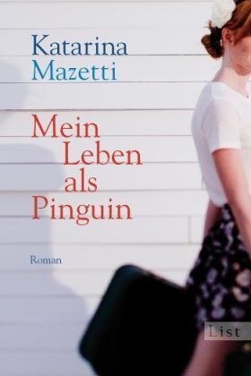 1 von 1 - Mein Leben als Pinguin Mazetti, Katarina: