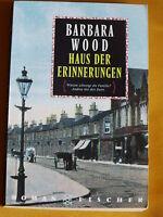 """""""HAUS DER ERINNERUNGEN"""" Roman von Barbara Wood"""