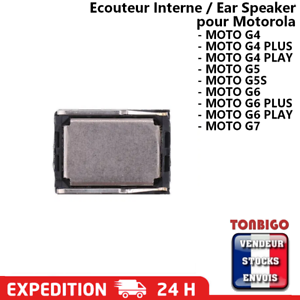 Ecouteur Interne Haut parleur d'oreille MOTOROLA MOTO G4 PLUS G5 G6 G7 speaker