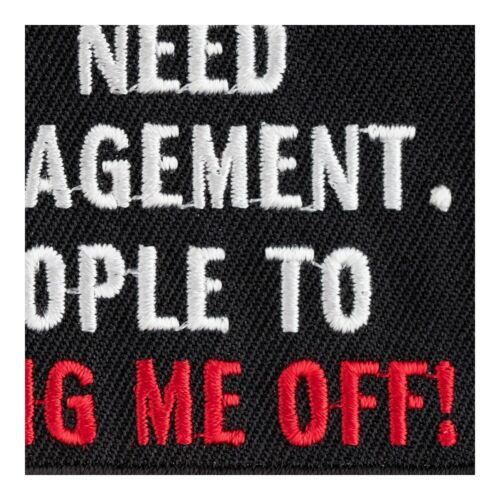 Funny Sayings Patches I Don/'t Need Anger Management Patch