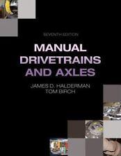 Automotive Systems Bks.: Manual Drivetrains and Axles by James D. Halderman (20…