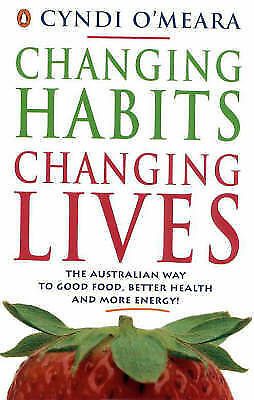 1 of 1 - Changing Habits, Changing Lives by Cyndi O'Meara Paperback