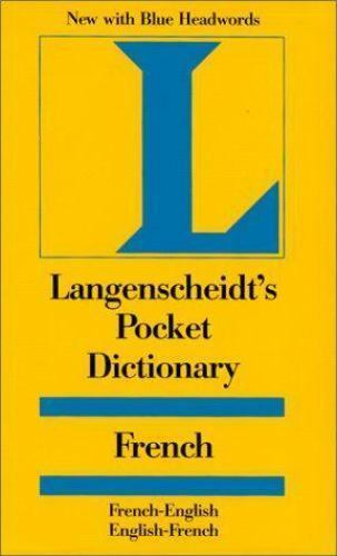 Langenscheidt's Pocket Dictionary : French - English by