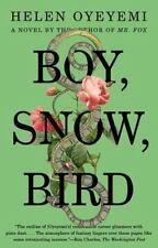 Boy, Snow, Bird by Helen Oyeyemi (2015, Paperback)