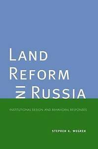 Land-Reform-in-Russia-Institutional-Design-and-Behavioral-Responses-Yale-Agrar