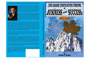The-Grand-Unification-Theory-of-Business-and-Success-2nd-edition-by-Keith-Kube