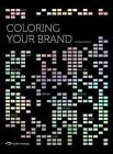 Coloring Your Brand by Yang Peng (Paperback, 2013)