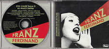 FRANZ FERDINAND You Could Have It So Much Better 2005 UK 13-track promo CD