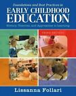 Foundations and Best Practices in Early Childhood Education: History, Theories, and Approaches to Learning by Lissanna M Follari (Paperback, 2014)