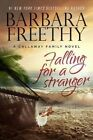 Falling for a Stranger by Barbara Freethy (Hardback, 2015)