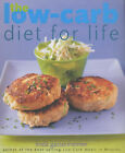 The Low-carb Diet for Life: Healthy and Permanent Weight Loss in 3 Easy Stages by Linda Gassenheimer (Paperback, 2003)