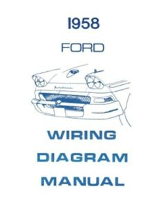 ford 1958 custom, fairlaine \u0026 fairlane 500 wiring diagram manual ebayimage is loading ford 1958 custom fairlaine amp fairlane 500 wiring