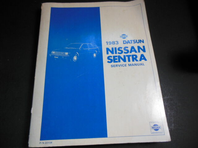 1983 Datsun Nissan Sentra Service Repair Manual Model B11