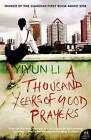 A Thousand Years of Good Prayers by Yiyun Li (Paperback, 2006)