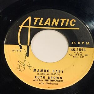 RUTH-BROWN-Mambo-Baby-Somebody-Touched-Me-45-1st-ATLANTIC-1044-1954-VG-wol