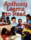 Anthony Learns to Read 9781434372635 by Cynthia Flowers Clay Paperback