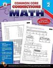 Common Core Connections Math, Grade 2 by Carson Dellosa Publishing Company (Paperback / softback, 2013)