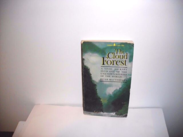 The Cloud Forest A Chronicle Of The South American Wilderness By