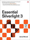 Essential Silverlight 3 by Ashraf Michail (Paperback, 2009)