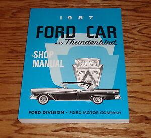 1957 ford car and thunderbird shop service manual 57 ebay image is loading 1957 ford car and thunderbird shop service manual publicscrutiny Images