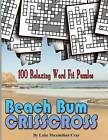 Beach Bum Crisscross by Luke Maximilian Cray (Paperback / softback, 2015)