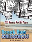 Beach Bum Crisscross by Luke Maximilian Cray (Paperback / softback, 2015)