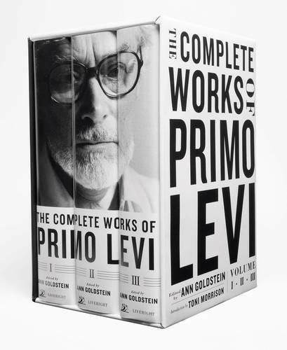 The Complete Works of Primo Levi, Goldstein, Ann, Levi, Primo, Morrison, Toni, U