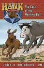 The Case of the Hooking Bull by John R Erickson (Paperback / softback, 2011)