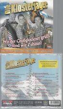 CD--DIE KLOSTERJÄGER--WO DER GROßGLOCKNER GRÜßT SIND WIR ZUHAUS!
