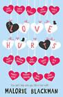Love Hurts by Malorie Blackman (Paperback, 2015)