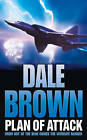 Plan of Attack by Dale Brown (Paperback, 2005)