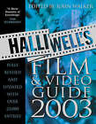 Halliwell's Film and Video Guide: 2003 by Leslie Halliwell (Paperback, 2002)
