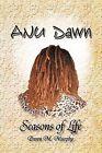 Anu Dawn Seasons of Life by Dawn M Murphy (Paperback / softback, 2012)